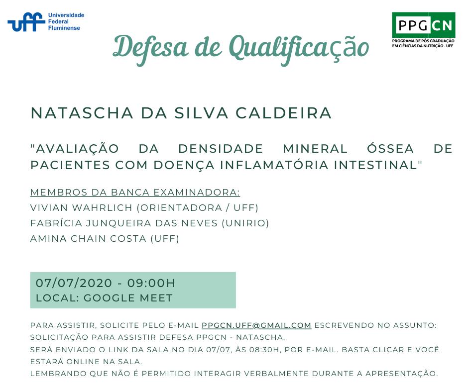 Defesa de Qualificação da aluna Natascha da Silva Caldeira
