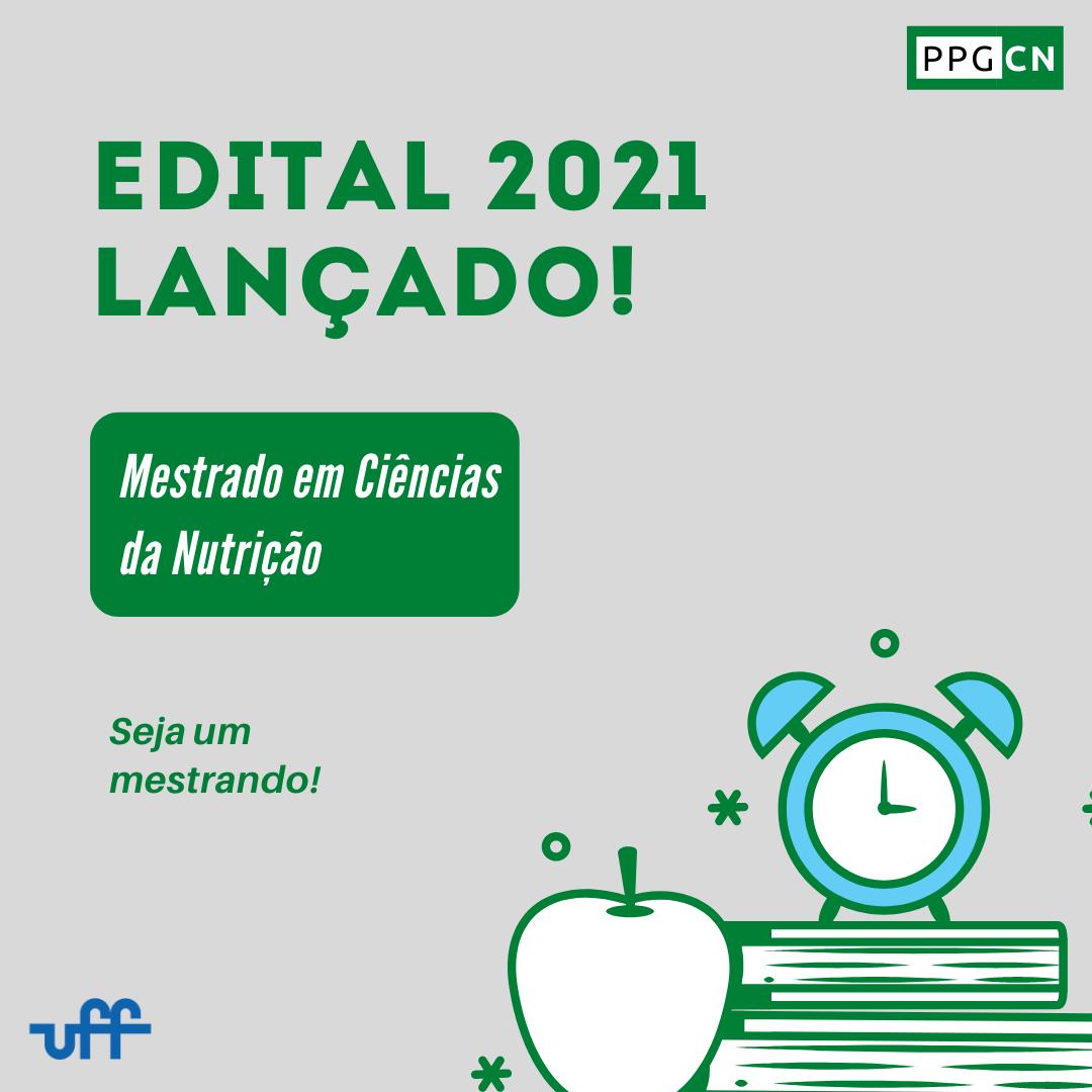Edital 2021 lançado! Disponível no Menu > Processo Seletivo > Processo Seletivo 2021